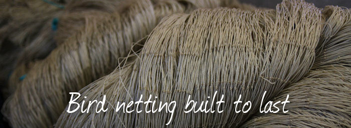 bird netting built to last